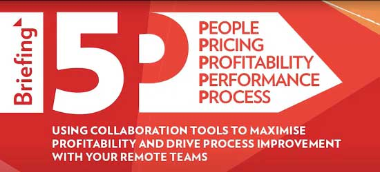 Briefing 5P Webcast: Collaboration tools to maximize profitability within remote teams