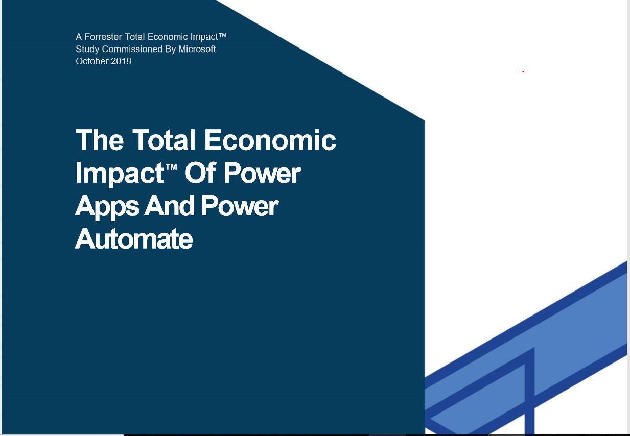 Forrester study on the economic impact of impact of Microsoft Power Automate and Microsoft Power Apps