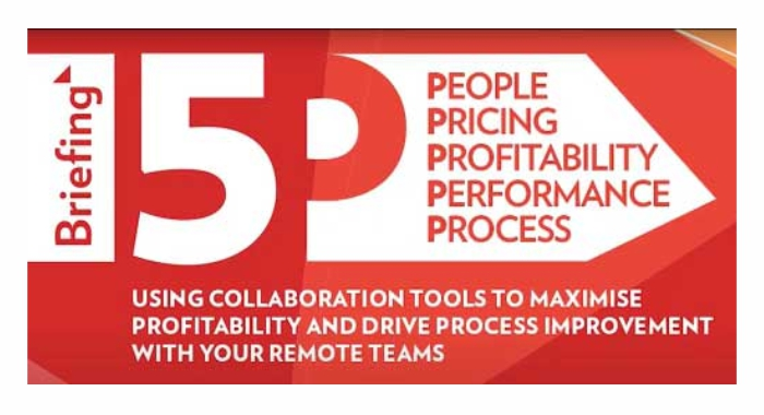 Briefing 5P webcast: Use collaboration tools to maximize profitability within your remote teams